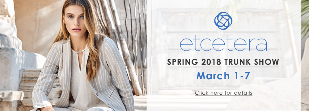 Etcetera Spring Trunk Show