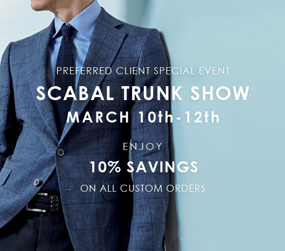 scabal trunk show march 2016